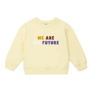 We are the future sweatshirt